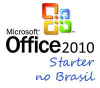 Microsoft anuncia Office 2010 Starter, inclusive no Brasil