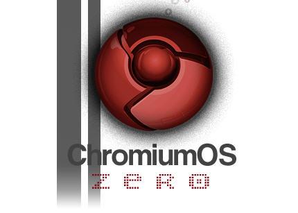 chromiumos zero - Chromium SO Zero, novo SO portable