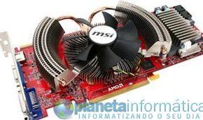 Radeon HD 4870 de MSI com ventilador de 9 cm